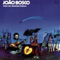 João Bosco Tempos do Onça e da Fera