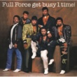 Full Force Temporary Love Thing