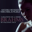 Arturo Benedetti Michelangeli Variations on a Theme by Paganini, Op. 35, Book 1: Thema. Non troppo Presto