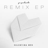 Valentina Mér Paperheart (Remix EP)