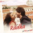 "Pritam/Shahid Mallya/Sunidhi Chauhan Radha (From ""Jab Harry Met Sejal"")"
