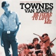 Townes Van Zandt At My Window