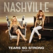 Nashville Cast/Chris Carmack Tears So Strong (feat.Chris Carmack)