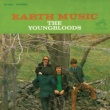 The Youngbloods Earth Music