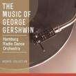 Hamburg Radio Dance Orchestra (Conductor: Benjamin Thompson) The Music of George Gershwin