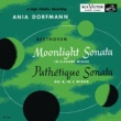"Ania Dorfmann Piano Sonata No. 14 in C-Sharp Minor, Op. 27, No. 2 ""Moonlight"": I. Adagio sostenuto"
