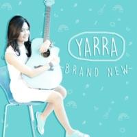 Yarra Brand New