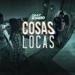 Danny Romero Cosas Locas