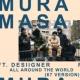 ムラ・マサ/デザイナー/67 All Around The World (feat.デザイナー/67) [67 Version]