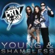 PRTY H3RO Young & Shameless