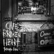 織田哲郎 CAFE BROKEN HEART