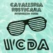 W.C.D.A. Cavalleria Rusticana (Radio Version)