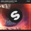 Anna Lunoe & Sleepy Tom Stay Awake (YehMe2 Extended Remix)