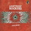 Looptroop Rockers Love Bomb