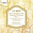 Gillian Keith/Armonico Consort/Christopher Monks J.S.Bach: The Solo Soprano Cantatas, Vol. 1 ‐ The Wedding Cantatas and Ich habe genug