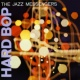 Art Blakey & The Jazz Messengers Hard Bop (Expanded Edition)