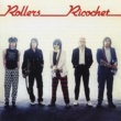 Bay City Rollers Ricochet