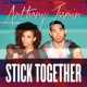 Anthony Jasmin Stick Together