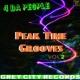 4 Da People Peak Time Grooves, Vol. 2
