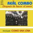 Real Combo Uruguay Después de Hacer el Amor