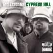 Cypress Hill The Essential Cypress Hill