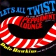 Dale Hawkins Let's All Twist....At the Miami Beach Peppermint Lounge!
