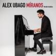Alex Ubago Míranos (Versión acústica)