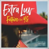 Future/YG Extra Luv (feat.YG)