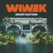 Wiwek Drum Nation (feat. WatchTheDuck)