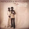 McFadden & Whitehead That Lets Me Know I'm in Love