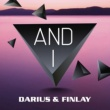 Darius & Finlay And I (Club Mix)