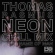 Plan B In The Name Of Man (Thomas Rasmus Neon Chill Mix)