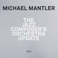 Michael Mantler Update Ten [Live]