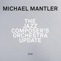 Michael Mantler Update Nine [Live]