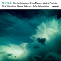 キム・カシュカシャン/Sivan Magen/Marina Piccinini Takemitsu: And Then I Knew 't Was Wind