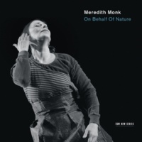 Meredith Monk Ensemble Monk: High Realm