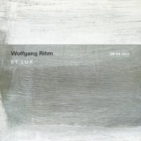 Huelgas Ensemble/Minguet Quartett/Paul van Nevel Rihm: Et Lux