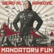 """Weird Al"" Yankovic Mandatory Fun"