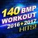 Workout Remix Factory 140 BPM Workout ‐ 2016 + 2017 Hits!