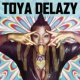 Toya Delazy Ascension