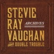Stevie Ray Vaughan & Double Trouble Life by the Drop