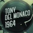 Tony Del Monaco Di Là Dal Mar