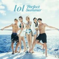 lol-エルオーエル- perfect summer