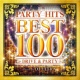 PARTY HITS PROJECT PARTY HITS BEST 100 ~ DRIVE & PARTY ~ Mixed by DJ ULTRA