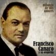 Francisco Canaro y Su Orquesta Milonga de Mis Amores