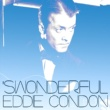 Eddie Condon (I've Got A Woman, Crazy For Me) She's Funny That Way