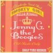 Jenny G.The Boogies Smoky Girl