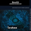 Technomind Monolith: Meditations from Another World