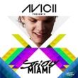 Armand Van Helden Avicii Presents Strictly Miami
