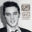 Elvis Presley A Boy From Tupelo: The Complete 1953-1955 Recordings